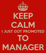 keep-calm-promoted-to-manager